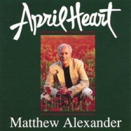Matthew Alexander - April Heart