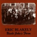 Eric Blakely - Uncle John's Farm