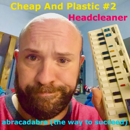 various - Cheap And Plastic #2 - 30-HeadcleanerTrackArt