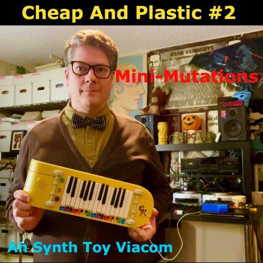 various - Cheap And Plastic #2 - 29-Mini-MutationsTrackArt