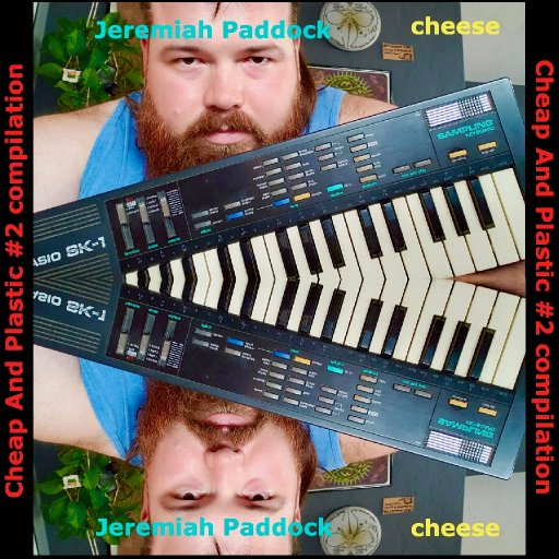 various - Cheap And Plastic #2 - 27-JeremiahPaddockTrackArt