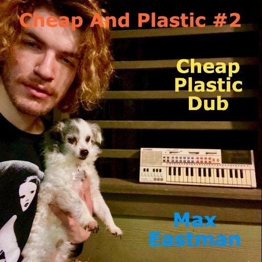 various - Cheap And Plastic #2 - 25-MaxEastmanTrackArt