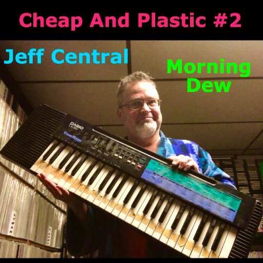 various - Cheap And Plastic #2 - 24-JeffCentralTrackArt