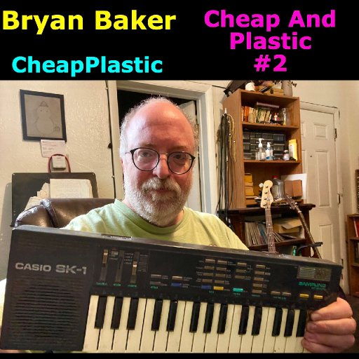 various - Cheap And Plastic #2 - 08-BryanBakerTrackArt