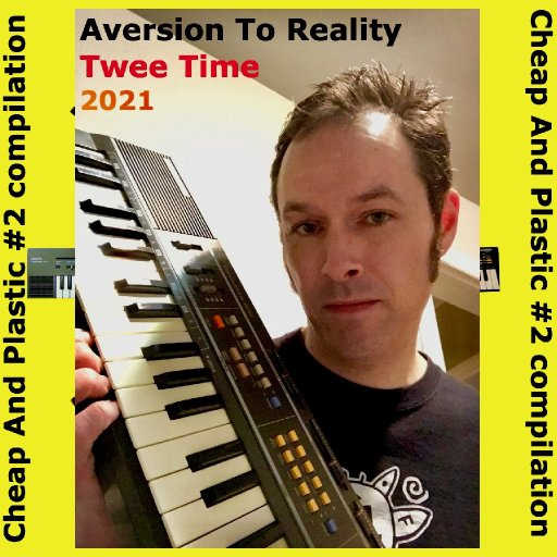various - Cheap And Plastic #2 - 03-AversionToRealityTrackArt